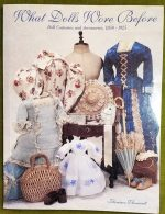 """Doll Book   """"What Dolls Wore Before"""" by Florence Theriault"""