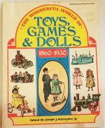 Book, Dolls, Toys and Games 1860-1930.